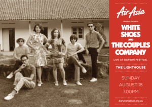 AirAsia presents White Shoes and the Couples Company - Live at Darwin Festival 1