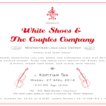 White Shoes & The Couples Company di Kopitiam Tan